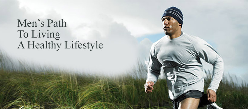 Men's Path  To Living  A Healthy Lifestyle