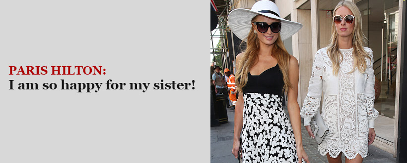 "PARIS HILTON WEIGHS IN ON SISTER NICKY'S MARRIAGE TO JAMES ROTHSCHILD: ""THEY MAKE THE PERFECT COUPLE"""